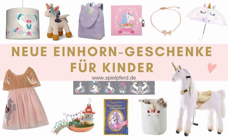 Neue Einhorn Geschenke für Kinder. Einhorn Geschenkideen für Mädchen zu Weihnachten, Ostern oder zum Geburtstag.